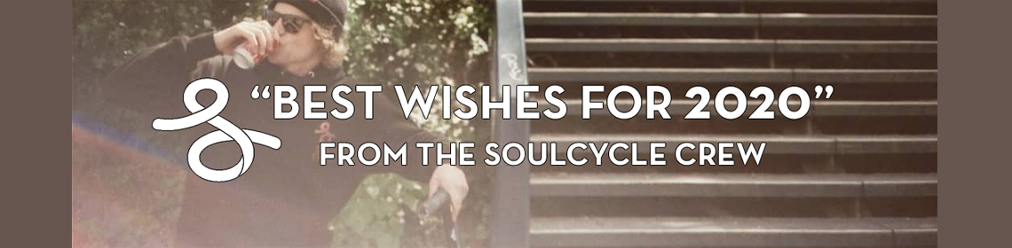 BEST WISHES FOR 2020 FROM THE SOULCYCLE CREW