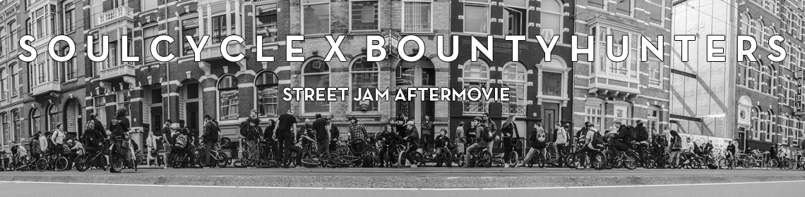 BOUNTYHUNTERS X SOULCYCLE - STREET JAM AFTERMOVIE