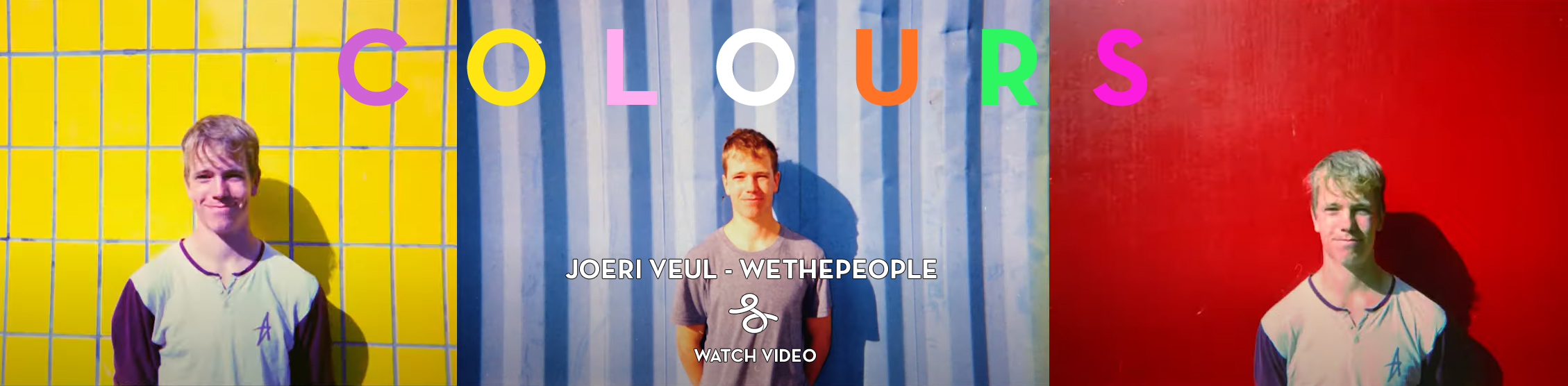 VIDEO: COLOURS - JOERI VEUL - WETHEPEOPLE