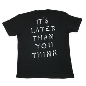 Cult Later Than U Think Tee